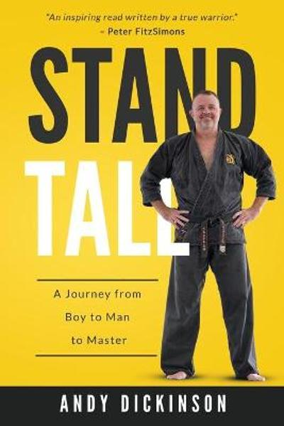 Stand Tall - Andy Dickinson