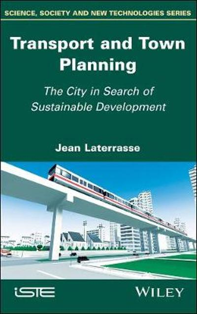 Transport and Town Planning - Jean Laterrasse