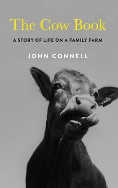 The Cow Book - John Connell