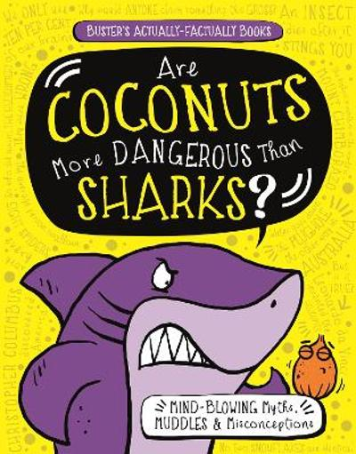 Are Coconuts More Dangerous Than Sharks? - Guy Campbell