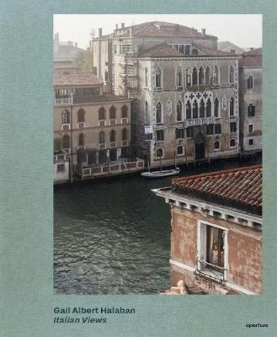 Gail Albert Halaban: Italian Views - Gail Albert Halaban