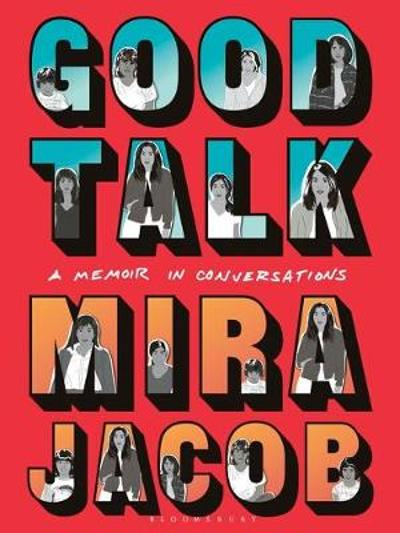 Good Talk - Mira Jacob