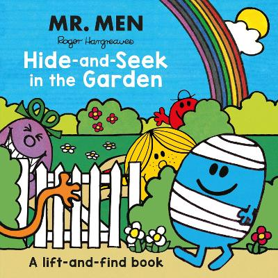 Mr. Men: Hide-and-Seek in the Garden (A Lift-and-Find book) - Roger Hargreaves