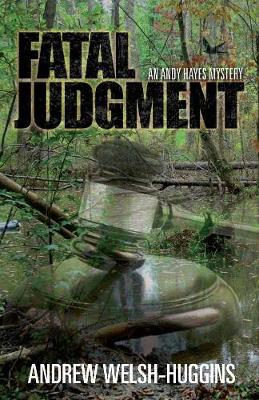 Fatal Judgment - Andrew Welsh-Huggins