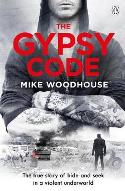 The Gypsy Code - Mike Woodhouse