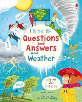 Lift-the-flap Questions and Answers about Weather - Katie Daynes Katie Daynes Marie-Eve Tremblay