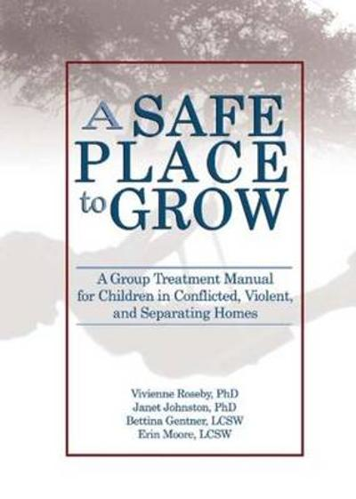 A Safe Place to Grow - Vivienne Roseby