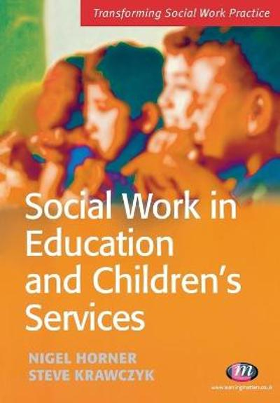 Social Work in Education and Children's Services - Steve Krawczyk