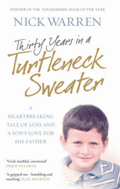 Thirty Years In A Turtleneck Sweater - Nick Warren