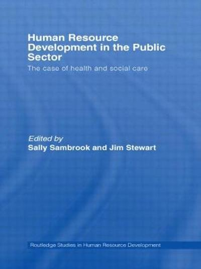Human Resource Development in the Public Sector - Sally Sambrook