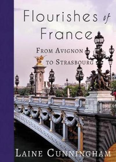 Flourishes of France - Laine Cunningham