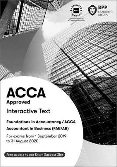 FIA Foundations of Accountant in Business FAB (ACCA F1) - BPP Learning Media