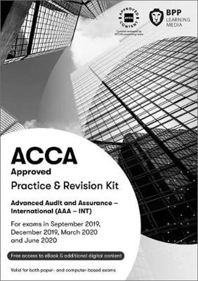 ACCA Advanced Audit and Assurance (International) - BPP Learning Media