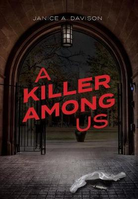 A Killer Among Us - Janice a Davison