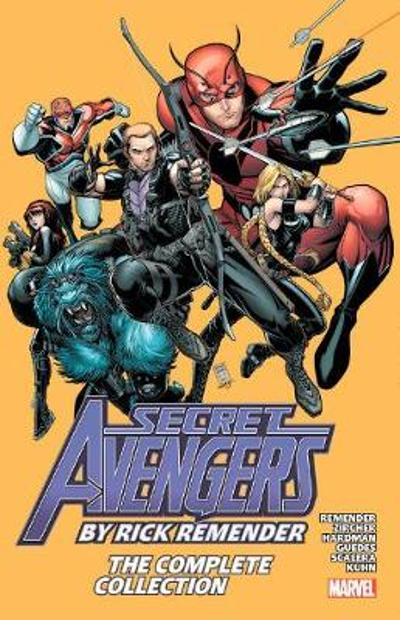 Secret Avengers By Rick Remender: The Complete Collection - Rick Remender