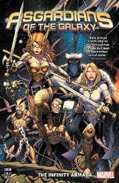 Asgardians Of The Galaxy Vol. 1: The Infinity Armada - Cullen Bunn Matteo Lolli
