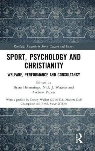 Sport, Psychology and Christianity - Brian Hemmings
