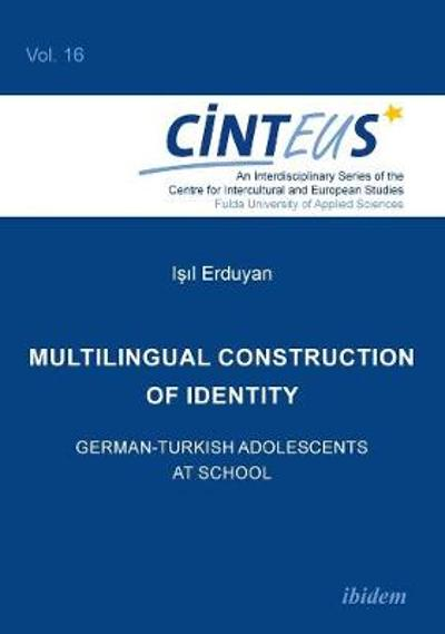 Multilingual Construction of Identity - Isil Erduyan