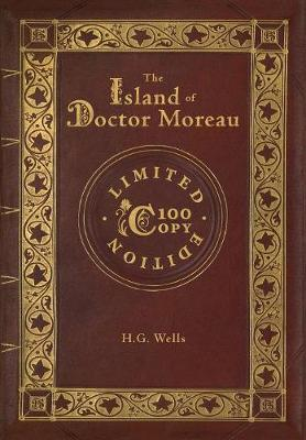 The Island of Doctor Moreau (100 Copy Limited Edition) - H G Wells