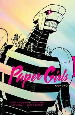 Paper Girls Deluxe Edition Volume 2 - Brian K Vaughan