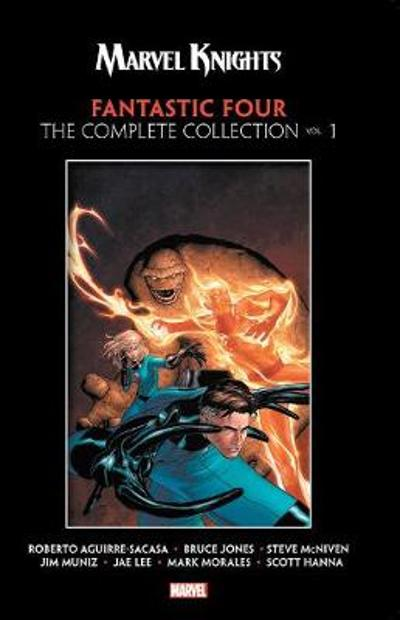 Marvel Knights Fantastic Four By Aguirre-sacasa, Mcniven & Muniz: The Complete Collection Vol. 1 - Roberto Aguirre-Sacasa