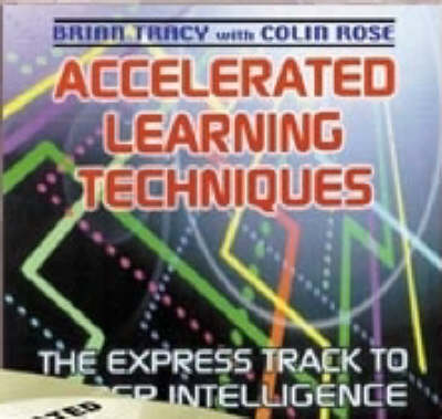 Accelerated Learning Techniques - Tracy Brian