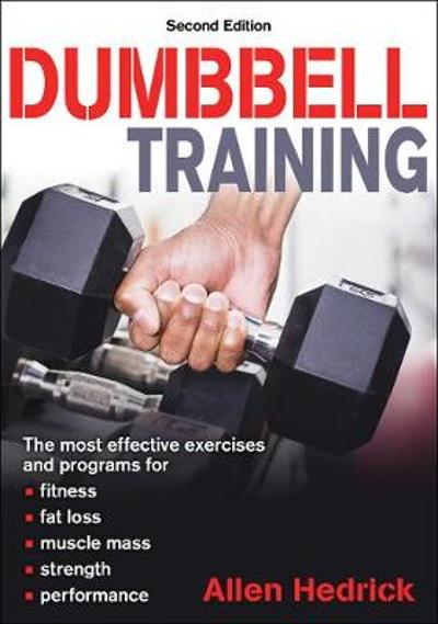Dumbbell Training - Allen Hedrick