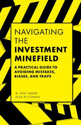 Navigating the Investment Minefield - H. Kent Baker