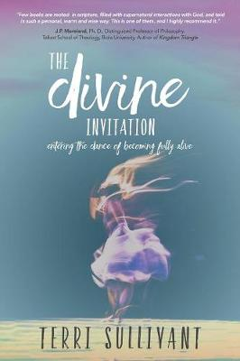 The Divine Invitation - Terri Sullivant