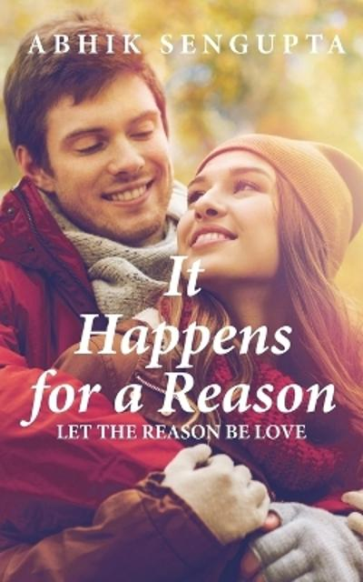 It Happens for a Reason - Abhik SenGupta