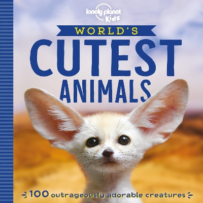 World's cutest animals - Lonely Planet