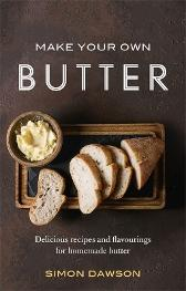 Make Your Own Butter - Simon Dawson