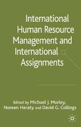 International HRM and International Assignments - Michael J. Morley Noreen Heraty David G. Collings