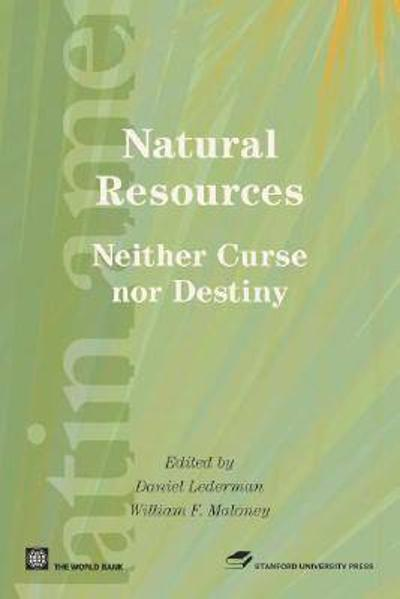 Natural Resources, Neither Curse Nor Destiny -