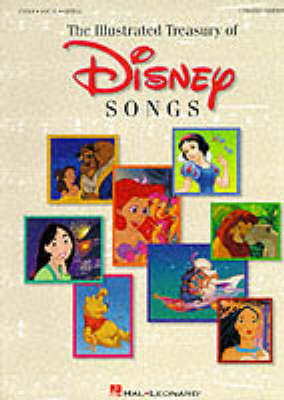 The New Illustrated Treasury Of Disney Songs - Hal Leonard Publishing Corporation