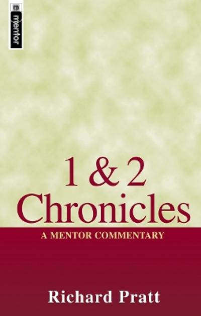 1 & 2 Chronicles - Richard Pratt