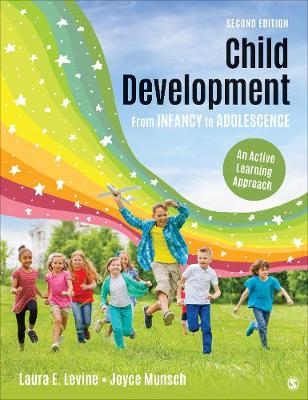 Child Development from Infancy to Adolescence - Laura E Levine