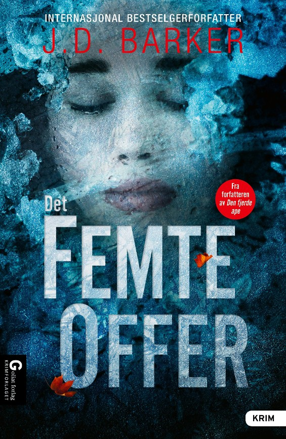 Det femte offer - J.D. Barker
