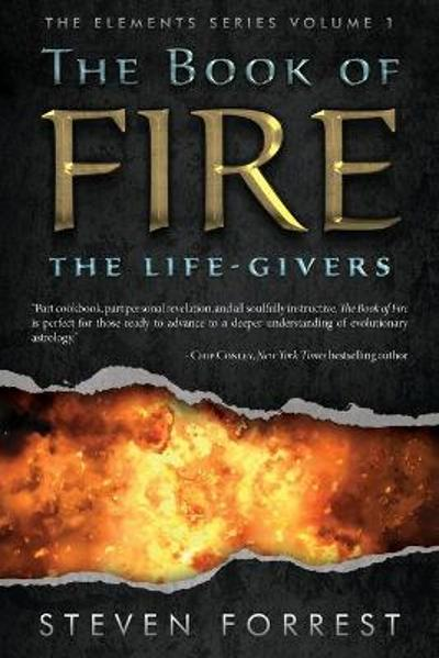 The Book of Fire - Steven Forrest