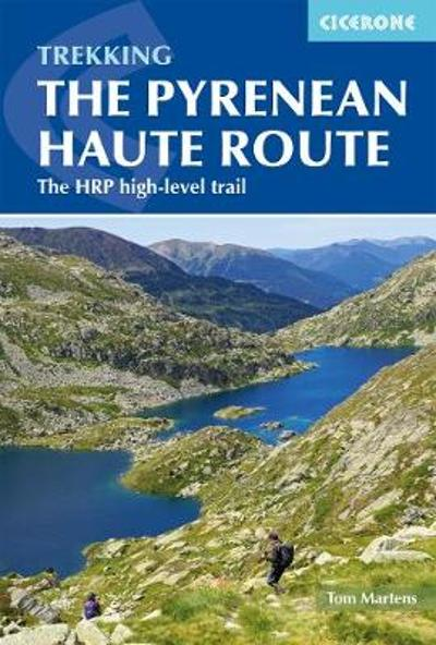 The Pyrenean Haute Route - Tom Martens