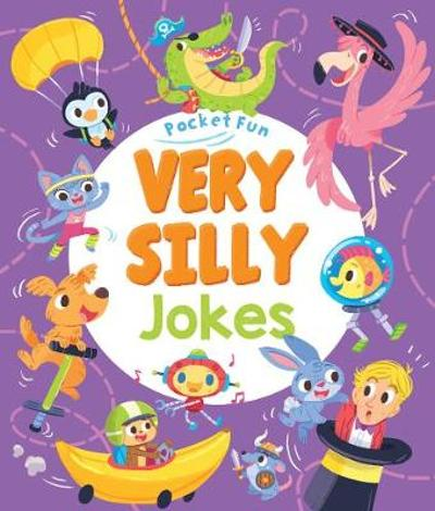 Pocket Fun: Very Silly Jokes - Sally Lindley