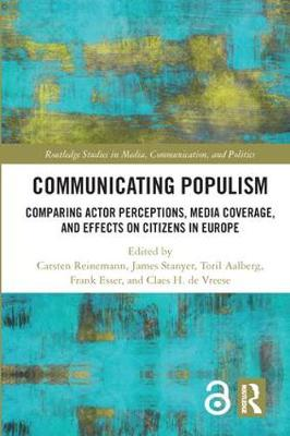 Communicating Populism - Carsten Reinemann