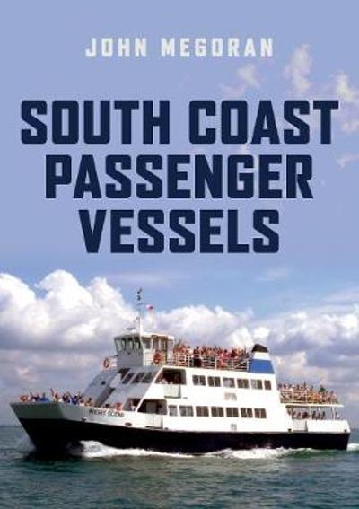 South Coast Passenger Vessels - John Megoran
