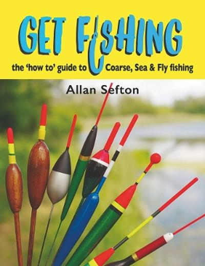 Get Fishing - Allan Sefton