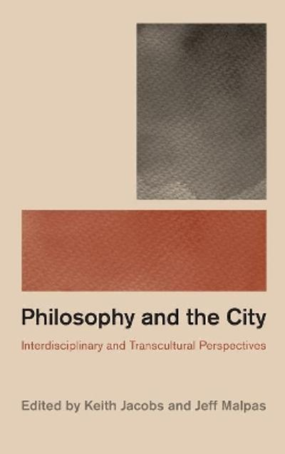 Philosophy and the City - Keith Jacobs