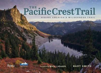 The Pacific Crest Trail - Barth Smith