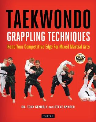 Taekwondo Grappling Techniques - Tony Kemerly