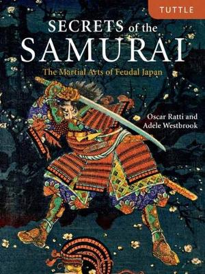 Secrets of the Samurai - Oscar Ratti