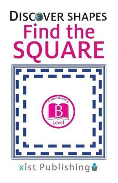 Find the Square - Xist Publishing