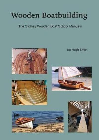 Wooden Boatbuilding - Ian Hugh Smith